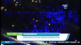Trabzonspor 2014-2015 Sezonu Açılış Galası