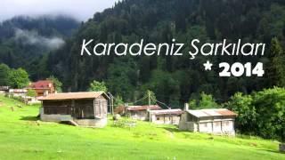 Enİyi Seçilmiş Karadeniz Şarkıları ( 2014 )