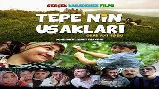 Tepenin Uşakları (2013) Türk Filmi