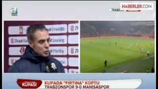Trabzonspor 9-0 Manisaspor Ziraat Türkiye Kupası - Ersun Yanal