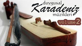 En Duygusal Karadeniz Türküleri (2014) SET 2