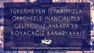 Vira Beste /Öfkemizle inancımızla, geliyoruz Ankara'ya!