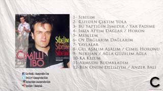 İmza Attım Dağlar - Cimilli İbo (Official Lyrics)